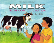 Milk from Cow to Carton (Let's Read-And-Find-Out Science (Pb)) Cover Image