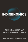 Indigenomics: Taking a Seat at the Economic Table Cover Image