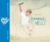 Emmanuel Kelly: Dream Big! (What Really Matters) Cover Image