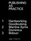 Publishing as Practice: Hardworking Goodlooking, Martine Syms/Dominica, Bidoun Cover Image