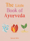 The Little Book of Ayurveda Cover Image