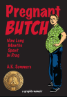 Pregnant Butch: Nine Long Months Spent in Drag Cover Image