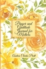 Prayer and Gratitude Journal for Mothers: An Inspirational Guide with Journal Prompts and Motivational Quotes for Moms and Grandmothers (Color Interio Cover Image