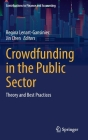 Crowdfunding in the Public Sector: Theory and Best Practices Cover Image