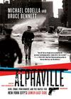 Alphaville: 1988, Crime, Punishment, and the Battle for New York City's Lower East Side Cover Image