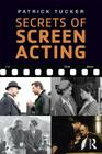 Secrets of Screen Acting Cover Image