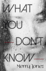 What You Don't Know Cover Image