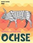 Malbücher für Erwachsene - Dickes Papier - Tiere - Ochse Cover Image