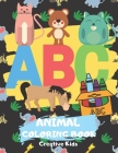 ABC Animal Coloring Book: A Fun Game for 3-8 Year Old - Picture For Toddlers & Grown Ups - Letters, Shapes, Color Animals-8.5 x 11