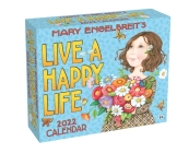 Mary Engelbreit's 2022 Day-to-Day Calendar: Live a Happy Life Cover Image