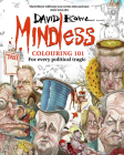 Mindless Colouring 101: For every political tragic Cover Image