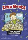 Zeke Meeks Vs the No-Fun Fund-Raiser Cover Image