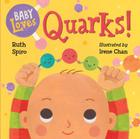 Baby Loves Quarks! (Baby Loves Science) Cover Image