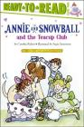 Annie and Snowball and the Teacup Club: Ready-to-Read Level 2 Cover Image