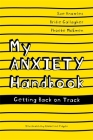 My Anxiety Handbook: Getting Back on Track Cover Image