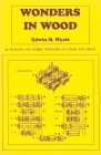 Wonders in Wood: 46 Puzzles and Other Novelties to Make and Solve Cover Image