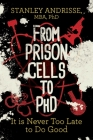 From Prison Cells to PhD: It is Never Too Late to Do Good Cover Image