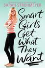 Smart Girls Get What They Want Cover Image