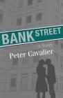 Bank Street: A Novel Cover Image