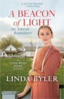 Beacon of Light: An Amish Romance (The Long Road Home) Cover Image