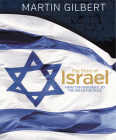 The Story of Israel: From the Birth of a Nation to the Present Day Cover Image