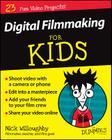 Digital Filmmaking for Kids for Dummies Cover Image