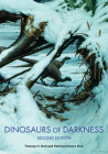 Dinosaurs of Darkness: In Search of the Lost Polar World (Life of the Past) Cover Image