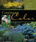 Continuous Color: A Month-by-Month Guide to Flowering Shrubs and Small Trees for the Continuous Bloom Garden Cover Image