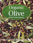 Organic Olive Production Manual Cover Image