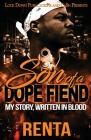 Son of a Dope Fiend: My Story, Written in Blood Cover Image
