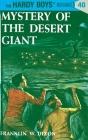 Hardy Boys 40: Mystery of the Desert Giant (The Hardy Boys #40) Cover Image