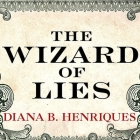 The Wizard of Lies: Bernie Madoff and the Death of Trust Cover Image