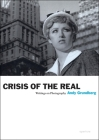 Crisis of the Real: Writings of Photography Cover Image
