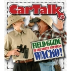 Car Talk Field Guide to the North American Wacko Lib/E Cover Image
