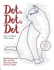 Dot to Dot to Dot: 88 Advanced Dot to Dot Puzzles with Extra Dots Cover Image
