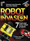 Robot Invasion: 7 Cool and Easy Projects Cover Image