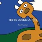 Bib Se Cogne La Tête Cover Image