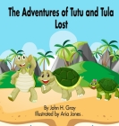 The Adventures of Tutu and Tula. Lost Cover Image