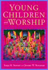 Young Children and Worship Cover Image