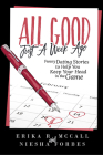 All Good Just a Week Ago: Funny Dating Stories to Help You Keep Your Head in the Game Cover Image
