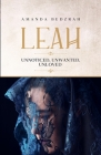 Leah: Unnoticed. Unwanted. Unloved Cover Image