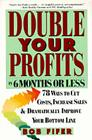 Double Your Profits: In Six Months or Less Cover Image