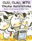 Clic Clac Muu Vacas Escritoras Cover Image
