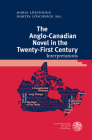 The Anglo-Canadian Novel in the Twenty-First Century: Interpretations (Anglistische Forschungen #466) Cover Image