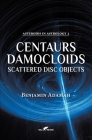 Centaurs, Damocloids & Scattered Disc Objects Cover Image