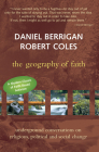 Geography of Faith: Underground Conversations on Religious, Political and Social Change Cover Image