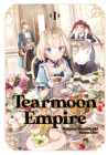 Tearmoon Empire: Volume 1 Cover Image