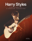 Harry Styles: Evolution of a Modern Superstar Cover Image
