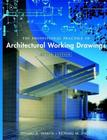 The Professional Practice of Architectural Working Drawings Cover Image