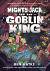 Mighty Jack and the Goblin King Cover Image
